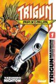trigun  maximun nº 1: deep space planet future gun action!!-yasuhiro nightow-9788484496908