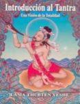 INTRODUCCION AL TANTRA: UNA VISION DE LA TOTALIDAD (5ª ED.) - 9788486615208 - THUBTEN YESHE