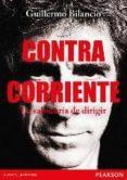 CONTRACORRIENTE - 9788490355008 - GUILLERMO BILANCIO