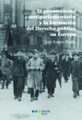EL PENSAMIENTO ANTIPARLAMENTARIO Y LA FORMACIÓN DEL DERECHO PUBLICO EN EUROPA - 9788491236108 - JOSE ESTEVE PARDO