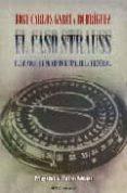 EL CASO STRAUSS: EL ESCANDALO QUE PRECIPITO EL FINAL DE LA II REP UBLICA - 9788493672508 - JOSE CARLOS GARCIA RODRIGUEZ