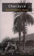 chacayca-rafael yanes mesa-9788493852108