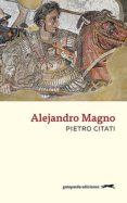 ALEJANDRO MAGNO - 9788494426308 - PIETRO CITATI