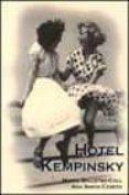 HOTEL KEMPINSKY - 9788495346308 - MARTA BALLETBO-COLL