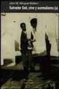 SALVADOR DALI: CINE Y SURREALISMO - 9788495554208 - JOAN M. MINGUET BATLLORI