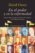 EN EL PODER Y EN LA ENFERMEDAD (EBOOK) - 9788498416008 - DAVID OWEN