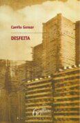 DESFEITA - 9788498652208 - CAMILO GONSAR
