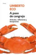 A PASO DE CANGREJO - 9788499087108 - UMBERTO ECO