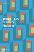 FICCIONES - 9788499089508 - JORGE LUIS BORGES
