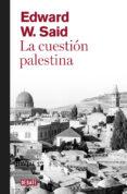 LA CUESTION PALESTINA - 9788499920108 - EDWARD W. SAID
