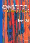 MOVIMENTO TOTAL (EBOOK) - 9788573215908 - JOSÉ GIL