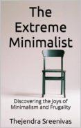 Los mejores libros gratis para descargar THE EXTREME MINIMALIST de