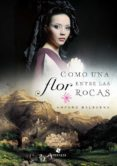 como una flor entre las rocas (ebook)-amparo balbuena-9789871568208