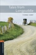 OXFORD BOOKWORMS LIBRARY 2. TALES FROM LONGPUDDLE (+ MP3) - 9780194637718 - VV.AA.