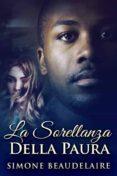 LA SORELLANZA DELLA PAURA (EBOOK) - 9781547500918