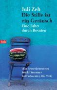 DIE STILLE IST EIN GERÄUSCH (EBOOK) - 9783641242718 - ZEH JULI