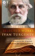 E libro de descarga gratuita para Android SELECTED WORKS OF IVAN TURGENEV de IVAN TURGENEV, CONSTANCE GARNETT 9783967243918