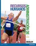 ADMINISTRACION DE RECURSOS HUMANOS - 9786073233118 - GARY DESSLER