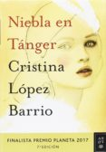 PACK TC NIEBLA EN TÁNGER - 9788408186618 - CRISTINA LOPEZ BARRIO
