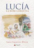 Descarga gratuita de libros de audio y texto. LUCÍA: LA ROMI LORQUINA en español ePub