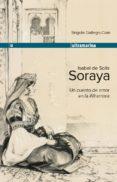 ISABEL DE SOLIS- SORAYA - 9788415063018 - BRIGIDA GALLEGO COIN