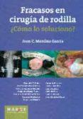 FRACASOS EN CIRUGIA DE RODILLA ¿COMO LO SOLUCIONO? - 9788416171118 - VV.AA.