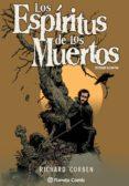LOS ESPIRITUS DE LOS MUERTOS - 9788416244218 - RICHARD CORBEN