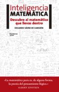 INTELIGENCIA MATEMATICA - 9788416620418 - EDUARDO SAENZ DE CABEZON