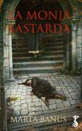 LA MONJA BASTARDA - 9788417241018 - MARTA BANUS RIBA