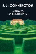 ASESINATO EN EL LABERINTO - 9788417308018 - J.J. CONNINGTON