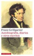 autobiografía, diarios y otros escritos (ebook)-franz grillparzer-9788417355418