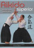 aikido superior-jose santos nalda-9788420305318