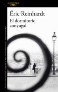 el dormitorio conyugal (ebook)-eric reinhardt-9788420433318