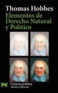 ELEMENTOS DE DERECHO NATURAL Y POLITICO - 9788420659718 - THOMAS HOBBES