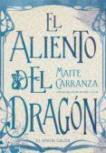 el aliento del dragon-maite carranza-9788424664718