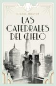 LAS CATEDRALES DEL CIELO - 9788425356018 - MICHEL MOUTOT