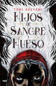 HIJOS DE SANGRE Y HUESO - 9788427213418 - TOMI ADEYEMI