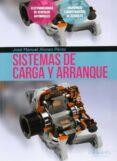 SISTEMAS DE CARGA Y ARRANQUE - 9788428395618 - VV.AA.