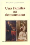 UNA FAMILIA DEL SOMONTANO - 9788432135118 - VV.AA.