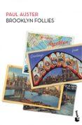 BROOKLYN FOLLIES - 9788432218118 - PAUL AUSTER
