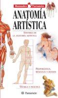 ANATOMIA ARTISTICA - 9788434223318 - VV.AA.