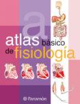 ATLAS BASICO DE FISIOLOGIA - 9788434225718 - VV.AA.