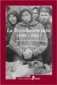 LA REVOLUCION RUSA - 9788435026918 - ORLANDO FIGES