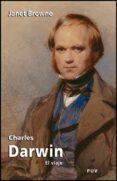 CHARLES DARWIN: EL VIAJE - 9788437073118 - JANET BROWNE