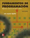 FUNDAMENTOS DE LA PROGRAMACION - 9788448161118 - LUIS JOYANES AGUILAR