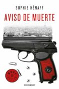 AVISO DE MUERTE (ANNE CAPESTAN 2) - 9788466343718 - SOPHIE HENAFF