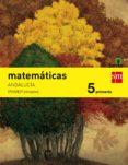 MATEMÁTICAS 5º EDUCACION PRIMARIA TRIMESTRAL SAVIA ANDALUCIA ED 2 015 - 9788467576818 - VV.AA.