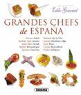 GRANDES CHEFS DE ESPAÑA - 9788467718218 - VV.AA.