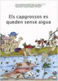 ELS CAPGROSSOS ES QUEDEN SENSE AIGUA - 9788476028018 - PILARIN BAYES