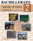 GEOGRAFIA DE ESPAÑA 2º BACHILLERATO - 9788476427118 - XOSE MANUEL SOUTO GONZALEZ
